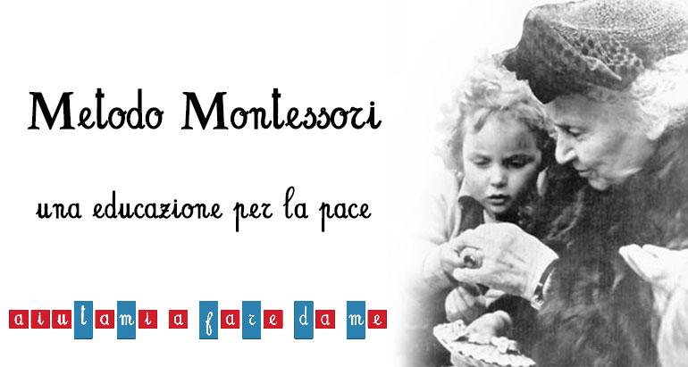 Metodo Montessori: una educazione per la pace