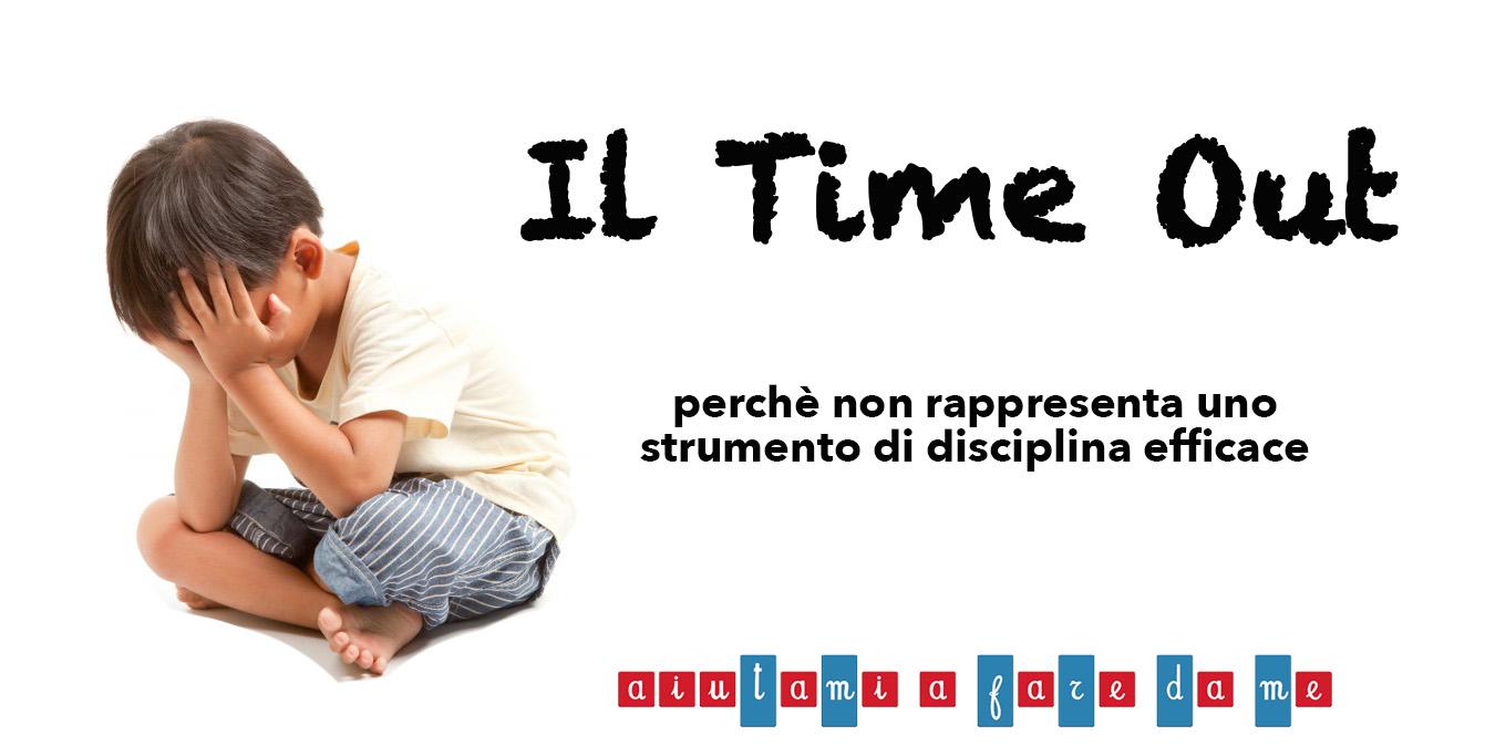 Il Time Out – perché non rappresenta uno strumento di disciplina efficace